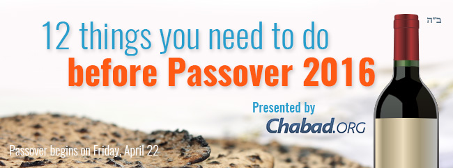 12 things you need to do before Passover 2016