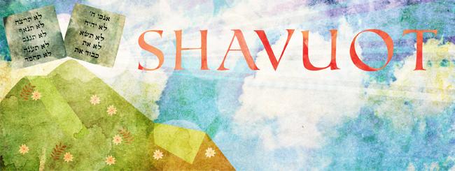 Festas Judaicas: Shavuot - A Outorga da Torá