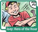 Joey: Hero of the Hour Hanukkah Story