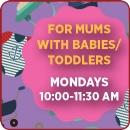 Mummy & Me - Feb-Mar