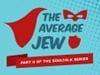 "The ""Average"" Jew"