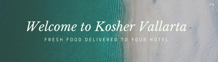 Welcome to KOSHER VALLARTA (1).png