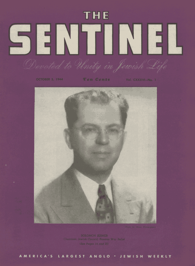 Solomon Jesmer's work on behalf of the Soviet war efforts landed him on the cover of the Oct. 5, 1944, Sentinel (courtesy of www.nli.org.il).