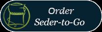 Order Seder to Go.png