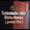 Curiosidades sobre Eliahu Hanavi – 171