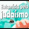Eutanásia pelo judaísmo – 48