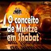 O conceito de Muktze em Shabat – 112
