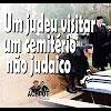 Um judeu visitar um cemitério não judaico – 73