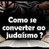 Como se converter ao judaísmo? – 25