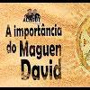A importância do Maguen David – 59