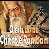 O estudo do Chitat e Rambam – 141