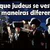 Por que judeus se vestem de maneiras diferentes? – 22