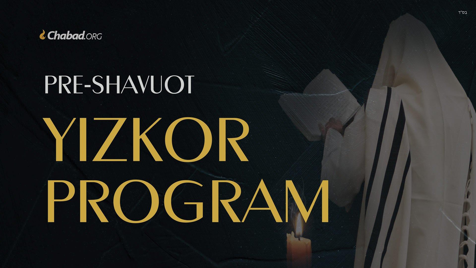 Pre-Shavuot Yizkor Program (2020)