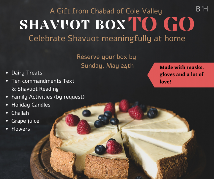 Shavuot to Go Chabad of Cole Valley.png