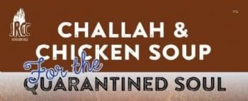Challah & Chicken Soup