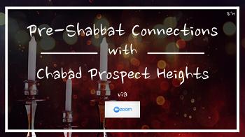 Pre-Shabbat Connection