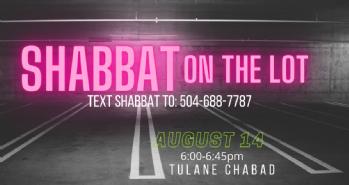 Shabbat on the Lot!