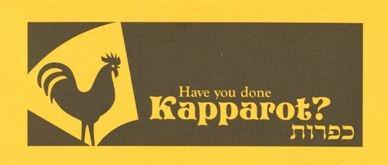 Have you done Kapparot.jpg