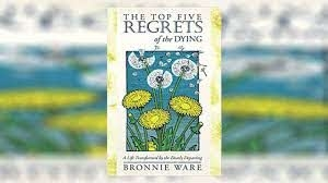 """The Top Five Regrets of the Dying"" Book Review"
