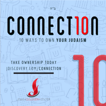 Connect10n- 10 Way To Own Your Judaisim
