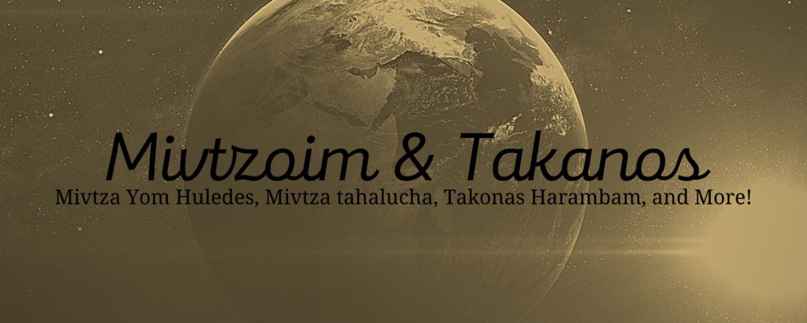 Mivtzoyim and Takanos.png