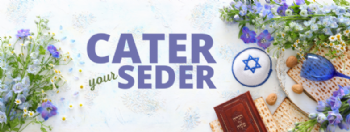Cater Your Seder