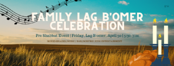 Lag B'Omer Community Celebration