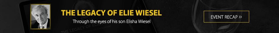 the legacy of elie wiesel