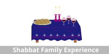Shabbat Family Experience