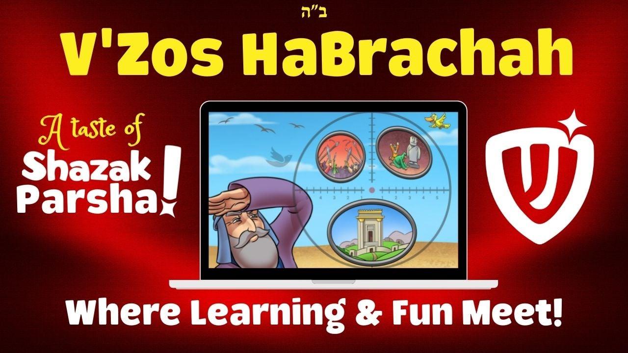 Shazak Parsha: vZos HaBrachah