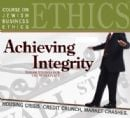 Achieving Intergrity - Business Ethics Course