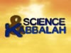 """""""Science and Kabbalah"""" Trailer"""