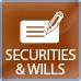 Securities & Wills