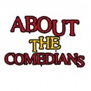 About the Comedians