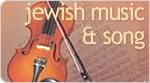 Jewish Music & Song