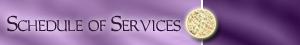 Schedule of Services (Purple)