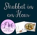 Shabbat in an Hour