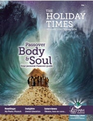The Holiday Times: Passover 5774 - Spring 2014
