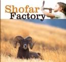 Shofar Factory Sun, Aug. 26
