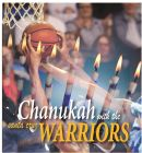 Chanukah with the Warriors
