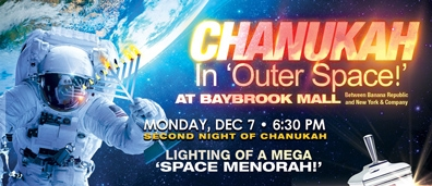 Chanukah in 'Outer Space' at Baybrook Mall!