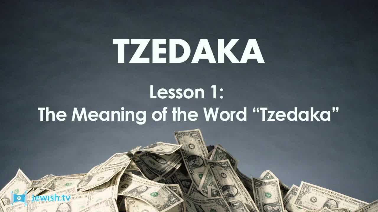 the meaning of the word  u201ctzedaka u201d